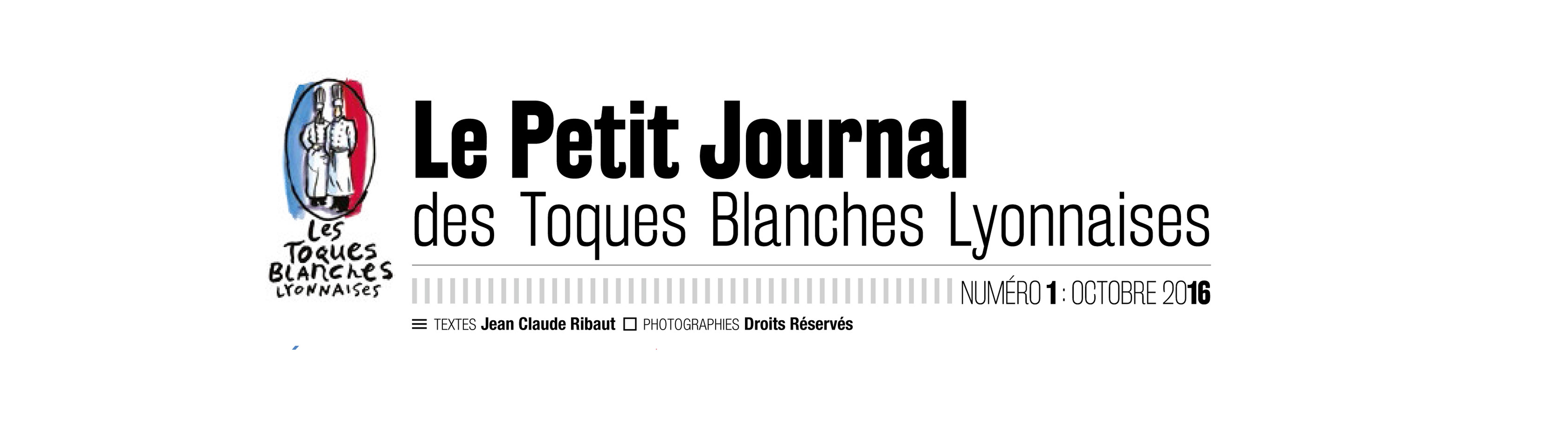 NOUVEAU ! LANCEMENT DE LA NEWSLETTER DES TOQUES BLANCHES LYONNAISES